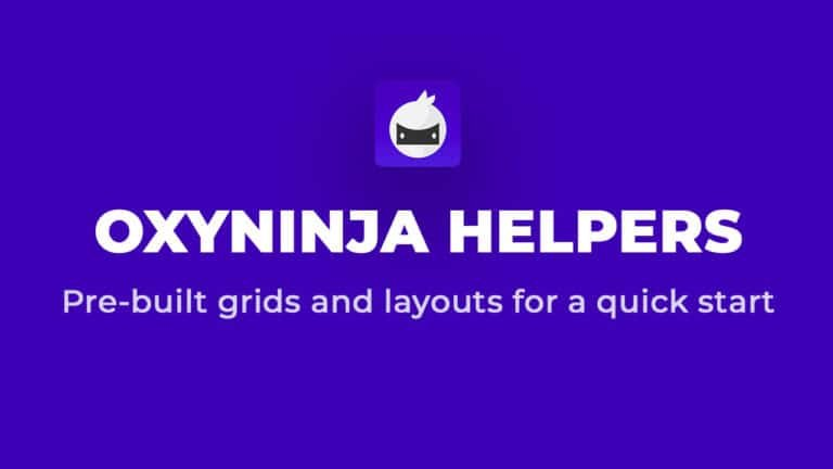 Work Faster With OxyNinja Helpers